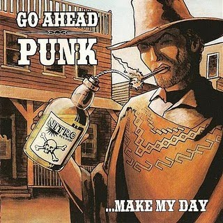 Go Ahead Punk, Make My Day